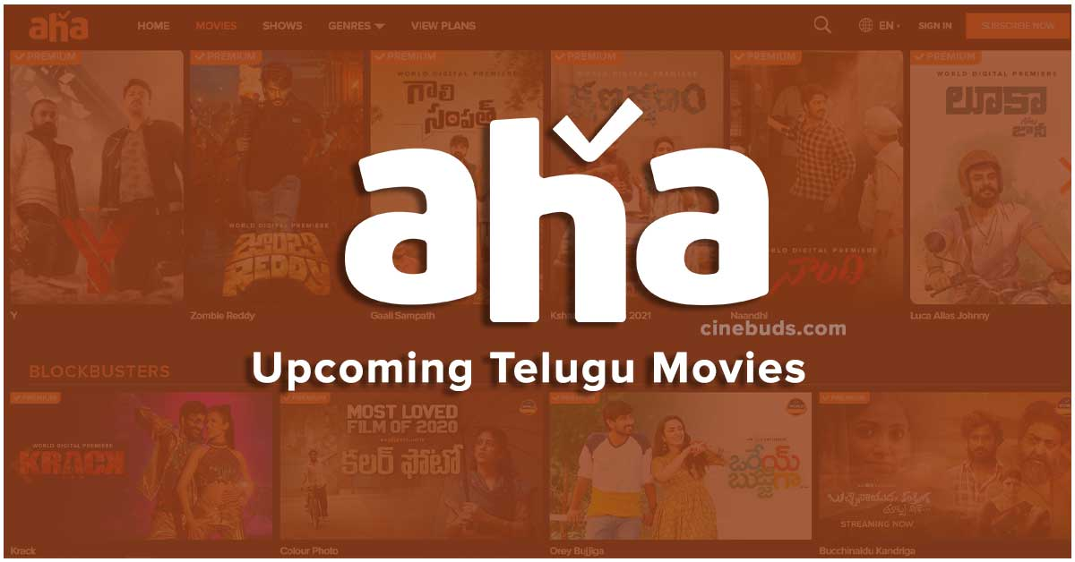 Aha Upcoming Telugu Movies Release Dates with Link