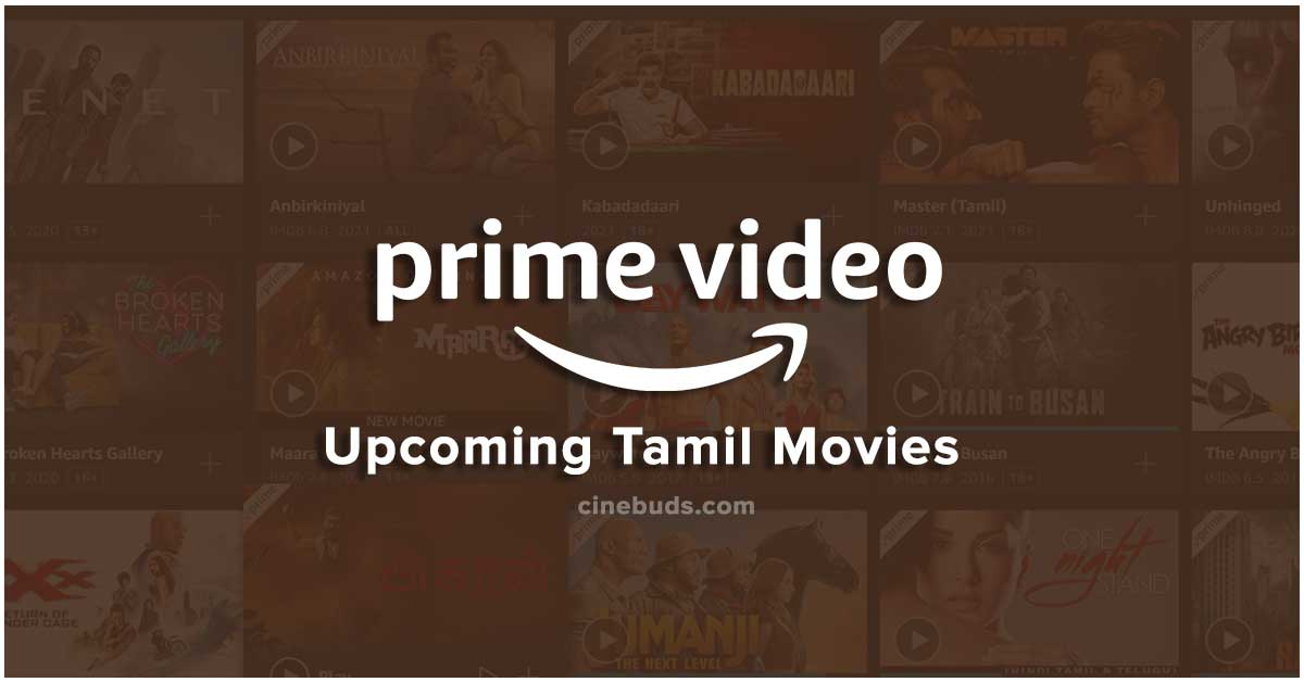 Amazon Prime Upcoming Tamil Movies Release Dates